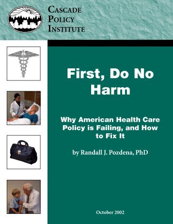 First, Do No Harm - Cascade Policy Institute