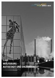 WOLFSBURG – AUTOSTADT UND ERLEBNISWELT