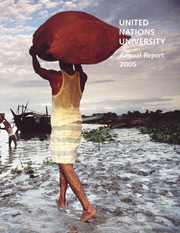 UNU Annual Report, 2005 - United Nations University