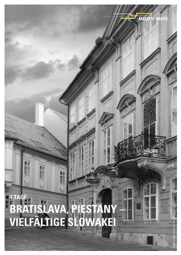 BRATISLAVA, PIESTANY – VIELFÄLTIGE SLOWAKEI