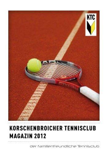 KORSCHENBROICHER TENNISCLUB MAGAZIN 2012