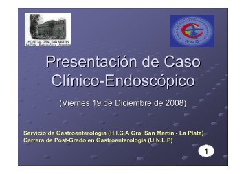 Presentación de Caso Clínico-Endoscópico - Clínica de ...