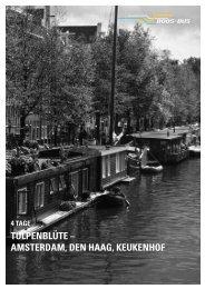TULPENBLÜTE – AMSTERDAM, DEN HAAG, KEUKENHOF