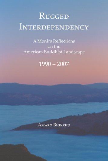 Rugged Interdependency - Amaravati Buddhist Monastery