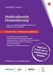 Landelijk congres Multiculturele dementiezorg - Anders Zorgen