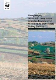 Perspektywy wdrażania programów rolnośrodowiskowych w ... - WWF