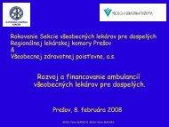 Prednáška MUDr. Petra Makaru a MUDr. Petra Marka o financovaní ...