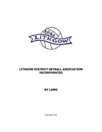 LDNAI By Laws - Lithgow District Netball Association Inc