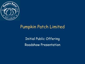 Pumpkin Patch Limited - Pumpkin Patch investor relations