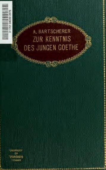 Zur Kenntnis des jungen Goethe, drei Abhandlungen