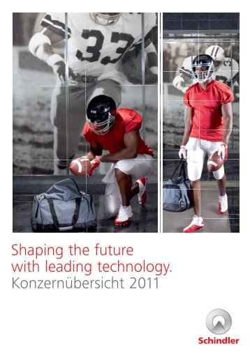 Shaping th with leadin Shaping the future with leading ... - Schindler