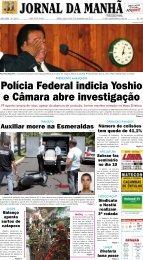 Polícia Federal indicia Yoshio e Câmara abre investigação