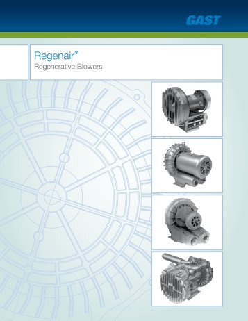 Regenair® - Gast Manufacturing, Inc.
