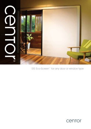 S1E Eco-Screen™ for any door or window type - Centor  sc 1 st  Yumpu & Centor A
