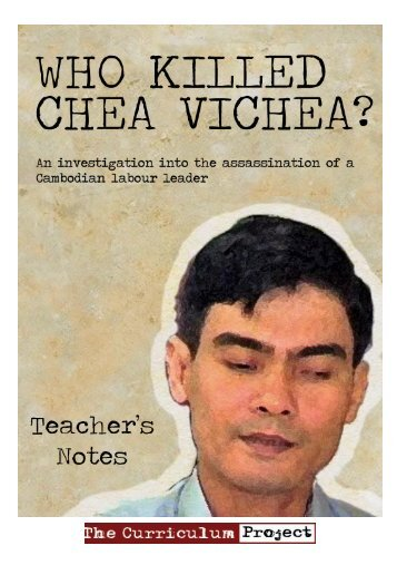 Who Killed Chea Vichea?(11.3mb) - The Curriculum Project
