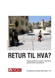 RETUR TIL HVA? - Norsk Organisasjon for Asylsøkere