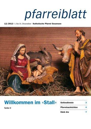 Pfarreiblatt Dezember 2013 - Pfarrei Geuensee