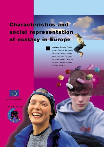 Characteristics and social representation of ecstasy in Europe - Irefrea