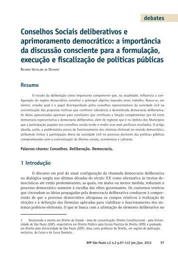 Conselhos Sociais deliberativos e aprimoramento democrático: a ...