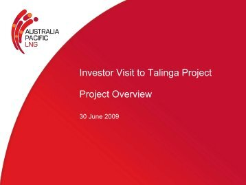 Investor Visit to Talinga Project Project Overview - Origin Energy