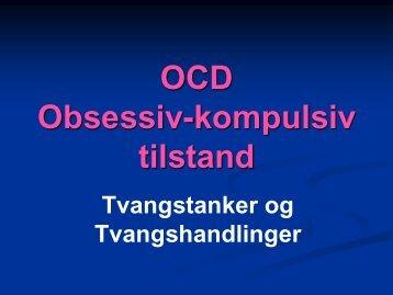OCD Obsessiv-kompulsiv tilstand - Region Hovedstadens Psykiatri