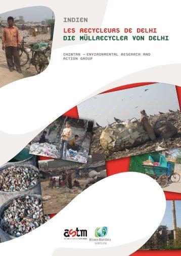 IndIen Les recycLeurs de deLhI dIe müLLrecycLer von deLhI