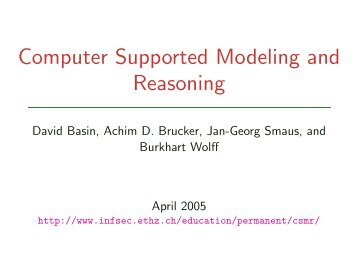 Computer Supported Modeling and Reasoning