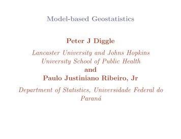 Model-based Geostatistics Peter J Diggle Lancaster University and ...