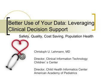 Better Use of Your Data: Leveraging Clinical Decision Support - TIPQC