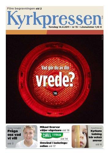 Kyrkpressen 15/2011 (PDF: 3.8MB)