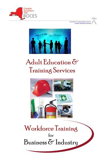 Adult Education & Training Services Workforce Training ... - gst boces