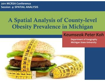 A Spatial Analysis of County-level Obesity Prevalence in Michigan