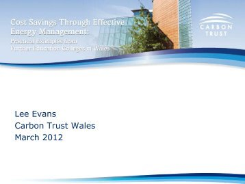 Lee Evans Carbon Trust Wales March 2012 - Quadrant Media ...
