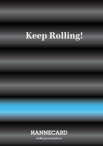 Keep Rolling - Hannecard