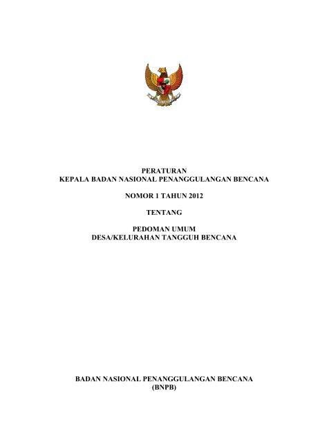 Peraturan Kepala BNPB No.01 Tahun 2012