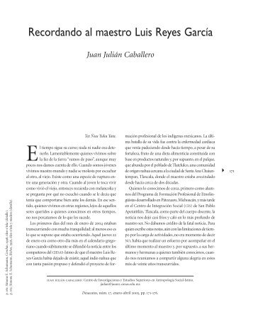 Recordando al maestro Luis Reyes García Juan Julián ... - Ciesas