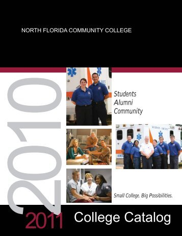 2010-2011 College Catalog - North Florida Community College