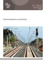 Ratahankkeiden arviointiohje - Liikennevirasto