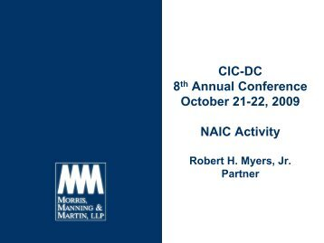 CIC-DC 8th Annual Conference October 21-22, 2009 NAIC Activity