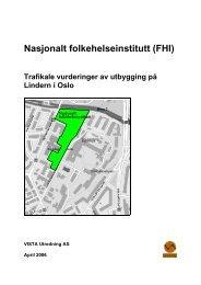 Nasjonalt folkehelseinstitutt (FHI) Trafikale vurderinger av ... - Plan