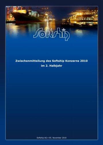 Softship Zwischenmitteilung 2. Halbjahr 2010 - Softship.com