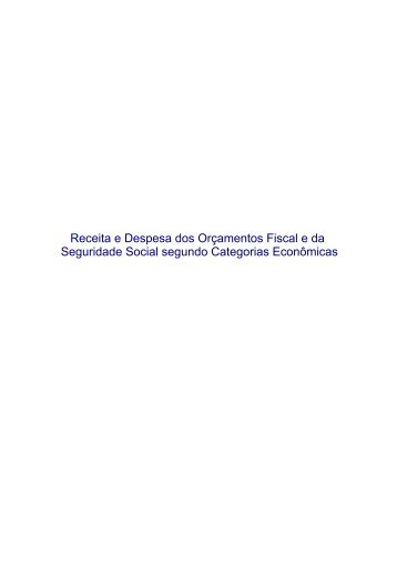 Receita e Despesa do Orçamento Fiscal segundo Categorias ...