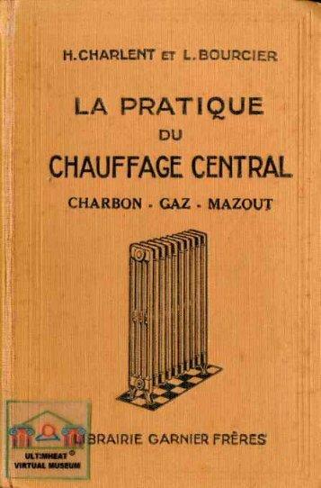 Charlent et Boursier, La pratique du chauffage central - Ultimheat