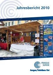 Jahresbericht 2010 - Fragile Suisse