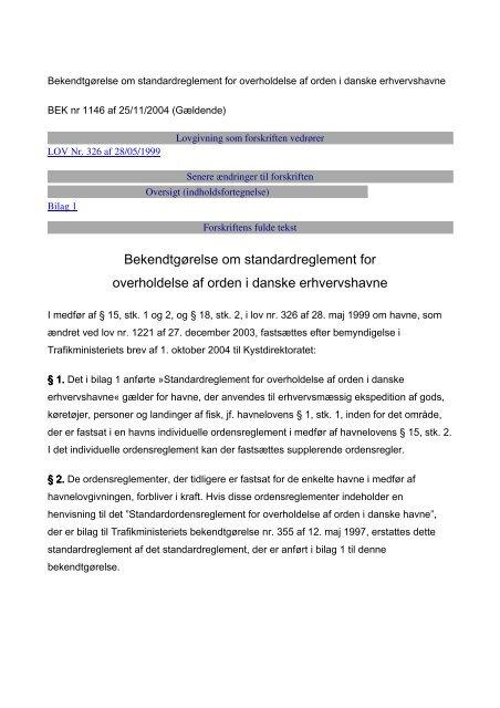 Standardreglement for overholdelse af orden i ... - Danske Havne