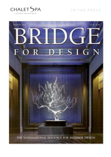 Bridge For Design - Winter 2011 - Chalet Spa