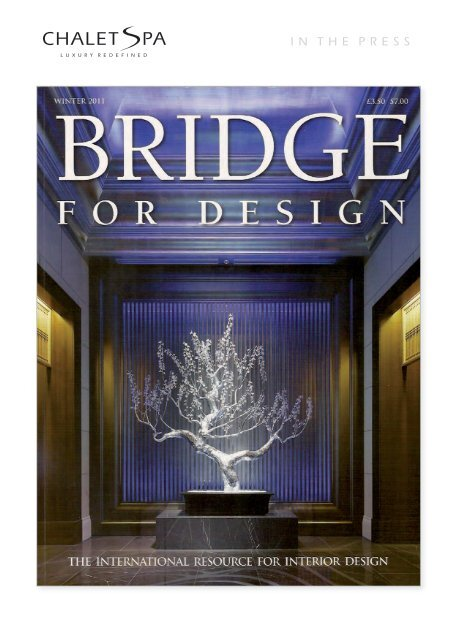 Bridge For Design - Winter 2011 - Chalet Spa