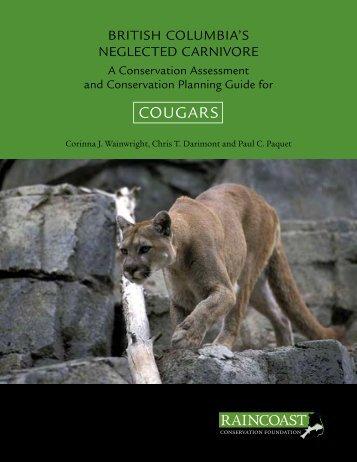 British Columbia's Neglected Carnivore - Raincoast Conservation ...