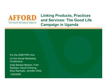 The Good Life Campaign in Uganda - SHOPS project