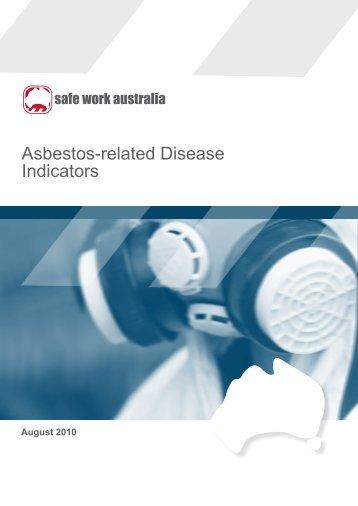 Asbestos-related Disease Indicators.indd - Safe Work Australia